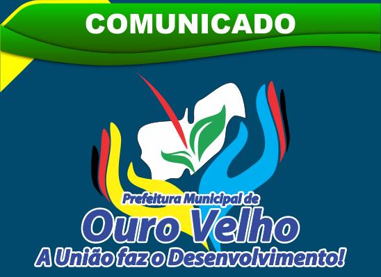 Prefeitura de Ouro Velho mantém alguns serviços essenciais no município