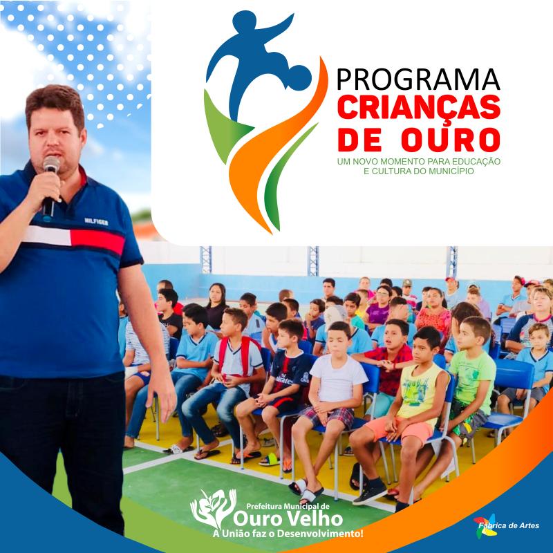 Prefeitura Municipal de Ouro Velho PB lança Projeto Social Criança de Ouro