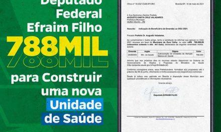 PARCERIA QUE DÁ CERTO: Deputado Efraim Filho destina emenda no valor de 788 mil reais para construção de mais uma UBS em Ouro Velho